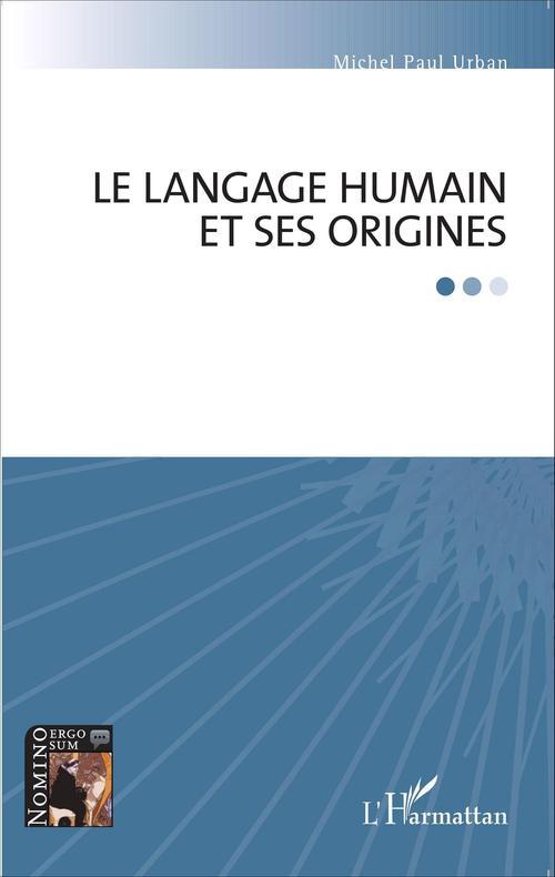 Le langage humain et ses origines