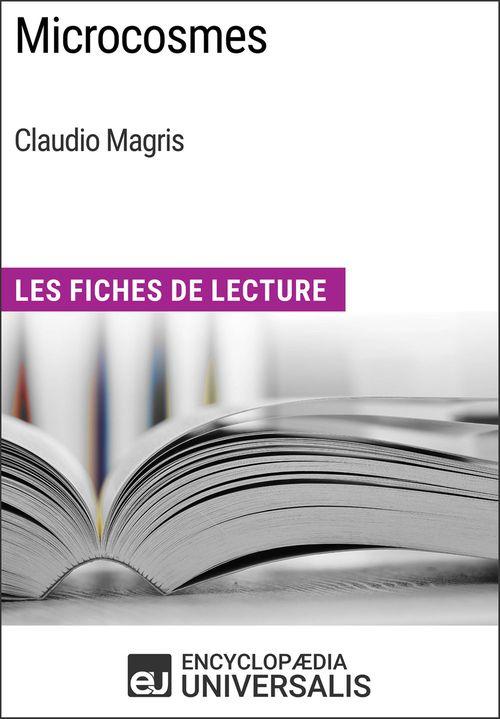 Microcosmes de Claudio Magris  - Encyclopaedia Universalis  - Encyclopædia Universalis