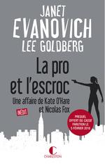 La pro et l'escroc  - Lee Goldberg - Janet EVANOVICH