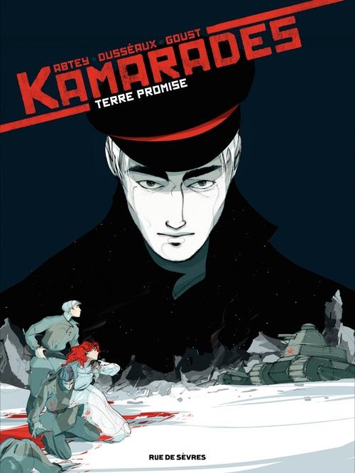 Kamarades t.3 ; terre promise