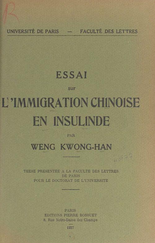 Essai sur l'immigration chinoise en Insulinde