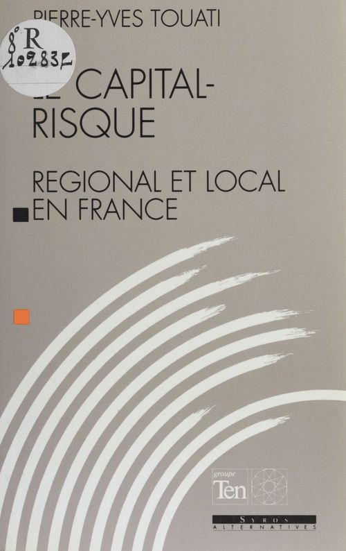 Le Capital-risque régional et local en France