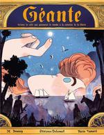 Couverture de Geante - One-Shot - Geante - Histoire De Celle Qui Parcourut Le Monde A La Recherche De La Liberte