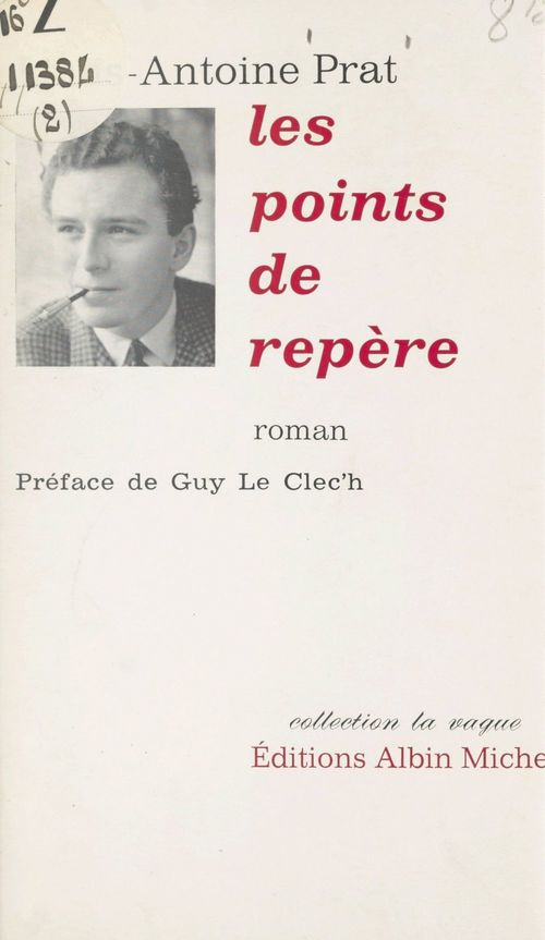 Les points de repère  - Louis-Antoine Prat