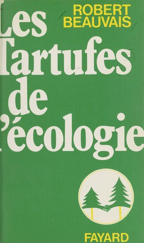 Les tartufes de l'écologie