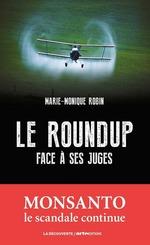 Vente Livre Numérique : Le Roundup face à ses juges  - Marie-Monique Robin