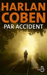 Vente Livre Numérique : Par accident  - Harlan Coben