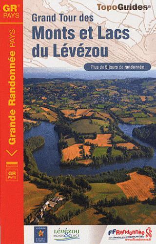 Grand tour de monts et lacs du Lévézou ; 12 - GR - 1201 (édition 2011)