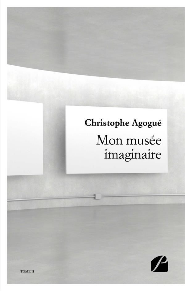 Mon musée imaginaire  II