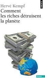 Couverture de Comment les riches détruisent la planète