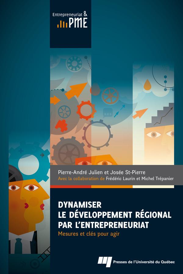 Dynamiser le developpement regional par l entrepreneuriat