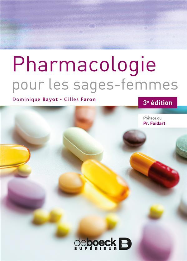 Pharmacologie pour les sages-femmes (3e édition)