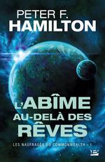 Vente EBooks : L'Abîme au-delà des rêves  - Peter F. Hamilton