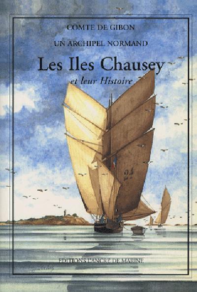 Les îles Chausey et leur histoire