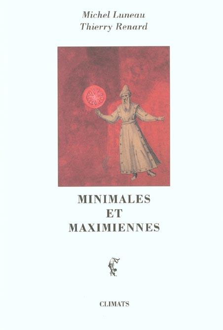 Minimales et maximiennes