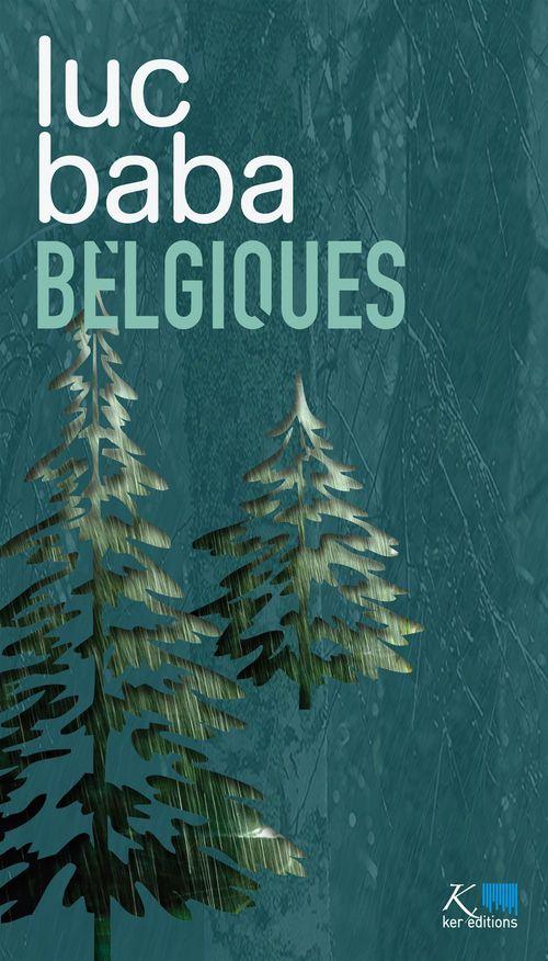 Belgiques T.1