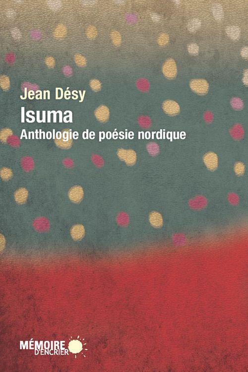 Isuma. anthologie de poesie nordique
