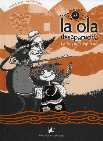 La ola desaparecida ; la vague disparue