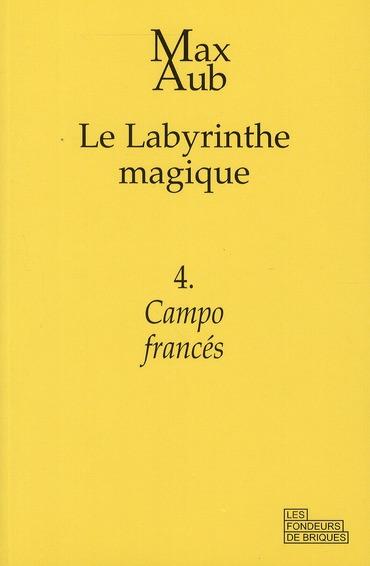 Le labyrinthe magique t.4 ; campo francés