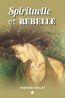 Spirituelle et rebelle