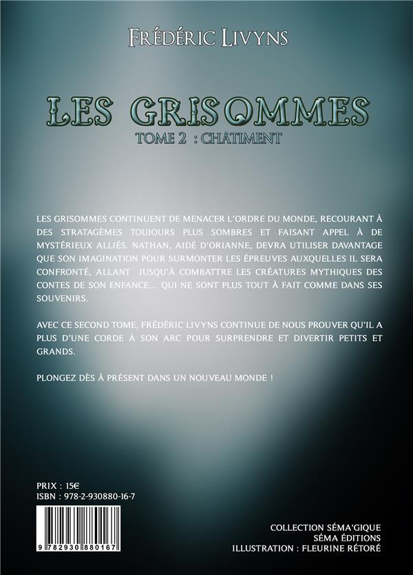 Les Grisommes T 2 Chatiment Frederic Livyns Sema Editions Grand Format Espace Culturel Leclerc St Leu