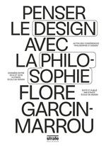Vente Livre Numérique : Penser le design avec la philosophie  - Flore Garcin-Marrou