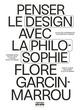 Penser le design avec la philosophie