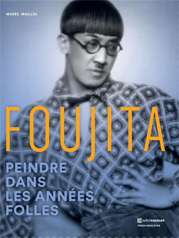 Foujita ; peindre dans les années folles
