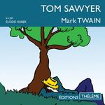 Tom Sawyer  - Mark Twain