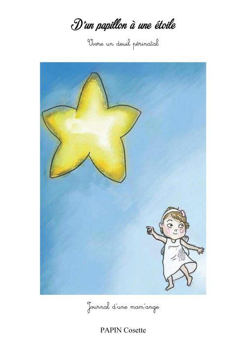 D'un papillon à une étoile ; vivre un deuil périnatal