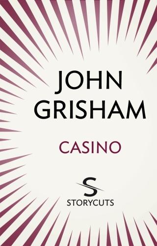 Vente Livre Numérique : Casino (Storycuts)  - John Grisham