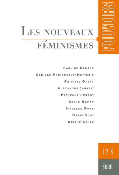 Revue pouvoirs n.173 ; les nouveaux feminismes