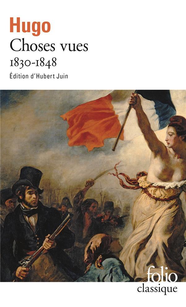 Choses vues t.1 ; 1830-1848