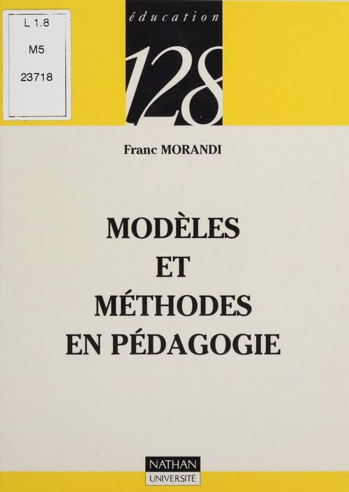 Modèles et méthodes en pédagogie  - Morandi  - Franc Morandi  - René La Borderie