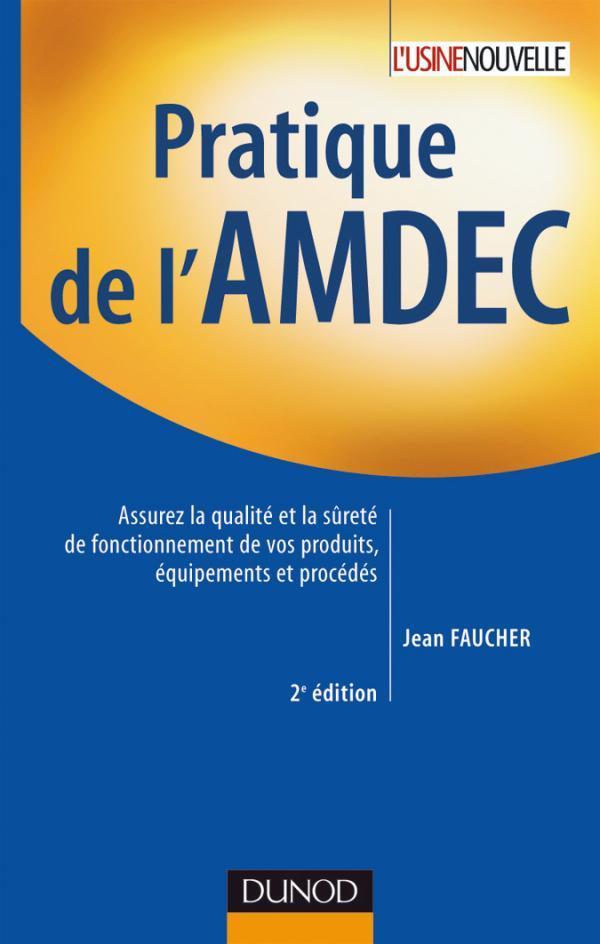 Pratique De L'Amdec - 2e Edition