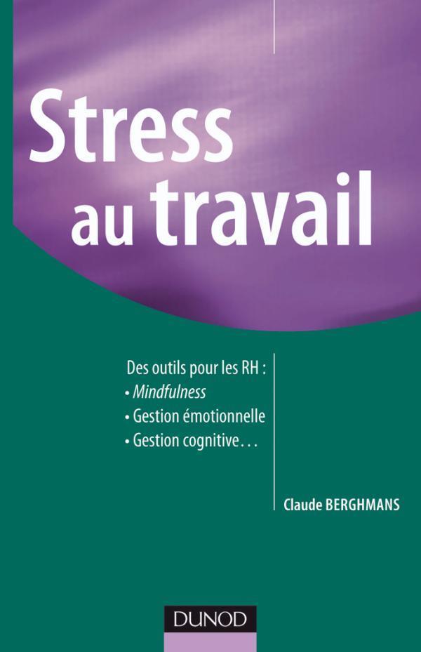 Stress Au Travail ; Des Outils Pour Les Ressources Humaines