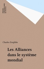Vente Livre Numérique : Les Alliances dans le système mondial  - Charles Zorgbibe