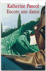 Vente Livre Numérique : Encore une danse  - Katherine Pancol