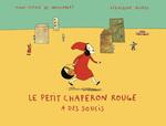 Vente EBooks : Le Petit Chaperon rouge a des soucis  - Anne-Sophie de Monsabert