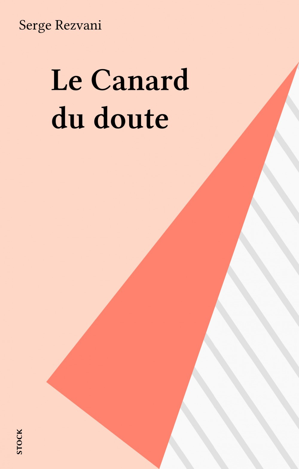Le Canard du doute  - Serge Rezvani