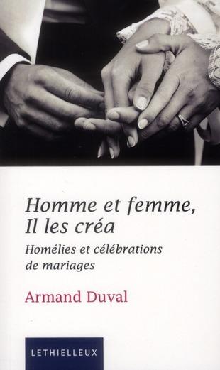 HOMME ET FEMME, IL LES CREA