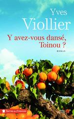 Vente Livre Numérique : Y avez-vous dansé, Toinou ?  - Yves Viollier