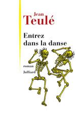 Vente Livre Numérique : Entrez dans la danse  - Jean Teulé