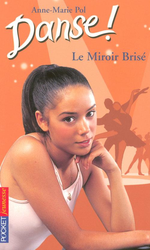 Danse ! t.20 ; le miroir brisé