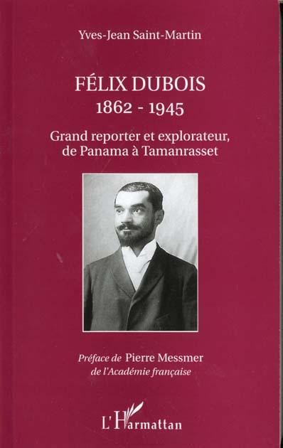 FELIX DUBOIS 1862-1945  - Saint-Martin Y-J.  - Yves-Jean Saint-Martin