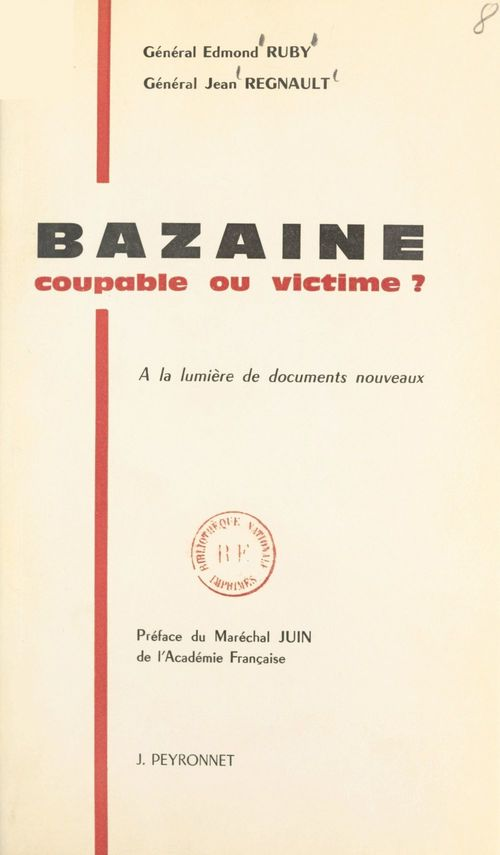 Bazaine, coupable ou victime ?