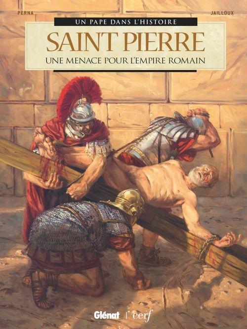 Saint-Pierre ; une menace pour l'Empire romain