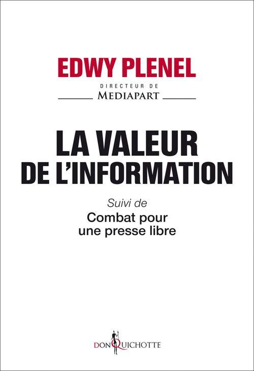 La valeur de l'information ; combat pour une presse libre