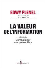 Vente Livre Numérique : La valeur de l'information  - Edwy PLENEL