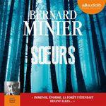 Vente AudioBook : Soeurs  - Bernard Minier